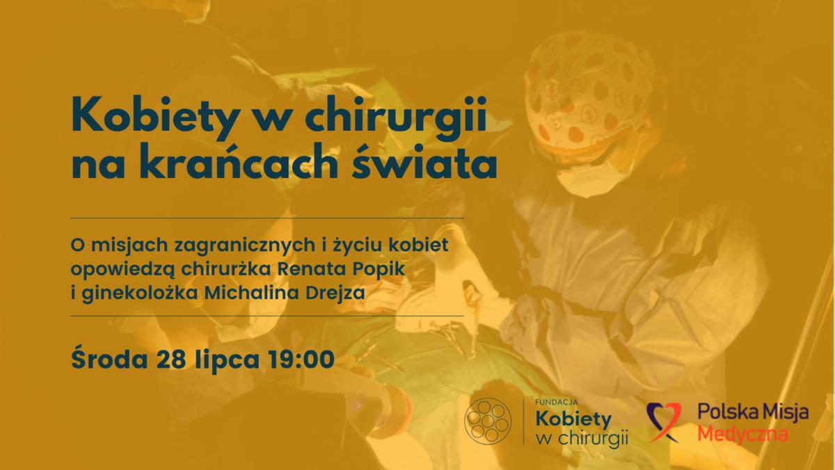 Kobiety w chirurgii na krańcach świata 28.07 19:00